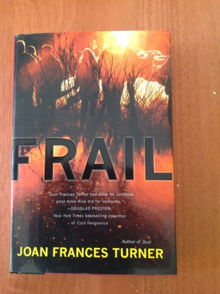 Frail by Joan Frances Turner
