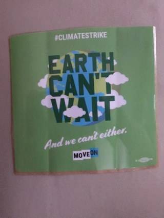 *EARTH CAN'T WAIT...And we can't either.* #CLIMATESTRIKE ~ MOVEON ~ Sticker Decal