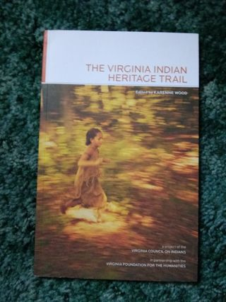 New Book The Virginia Indian Heritage Trail
