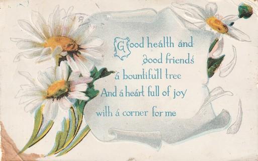Vintage Used Postcard: Embossed: 1914 Good Health & Good Friends