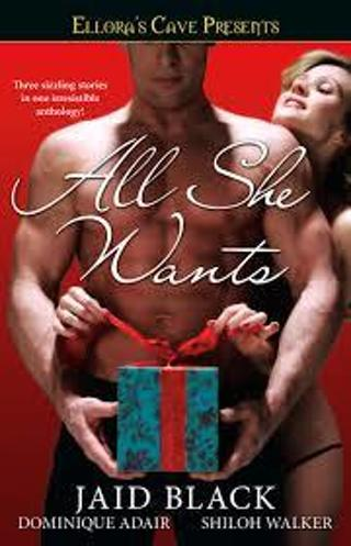 (NEW!) Ellora's Cave: All She Wants (3-in-1 TPB) (Erotic Romance) #EMK4aa