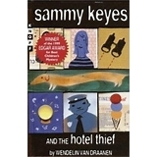 SAMMY KEYES AND THE HOTEL THEIF by WENDELIN VAN DRAANEN