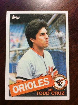 TODD CRUZ 1985 Topps Baseball card #366 BALTIMORE ORIOLES