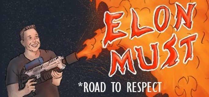Elon Must - Road to Respect (Steam Key)