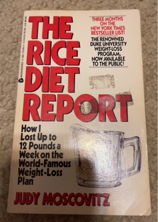 The Rice Diet Report
