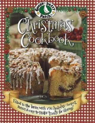Gooseberry Patch Christmas Cookbook: Filled To The Brim With 191 Holiday Recipes
