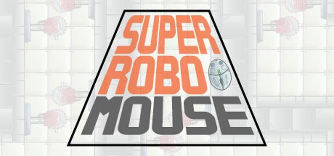 SUPER ROBO MOUSE - Steam Key