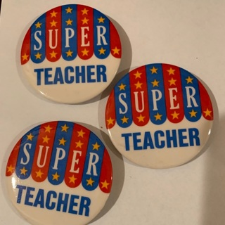 3 Super Teacher Pins