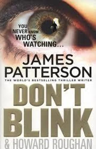 Don't Blink by James Patterson (PB/VGC)