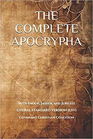 The Complete Apocrypha: with Enoch, Jasher, and Jubilees FREE SHIPPING