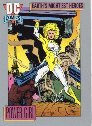 1991 DC Comic Collectible Trade Card: Earth's Mightiest Heroes: Power Girl
