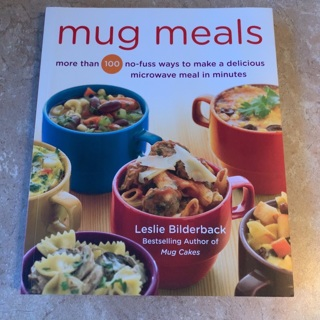 Mug meals cookbook more than 100 recipes