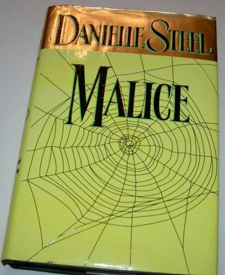 Danielle Steel:  Malice, Hardcover, $24.95 value