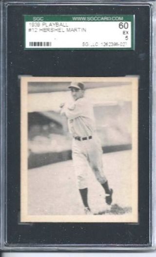 1939 Play Ball #12 Hershel Martin RC Graded SGC 60 EX - FREE SHIPPING