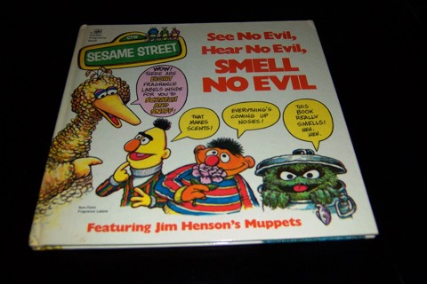 See No Evil, Hear No Evil, Smell No Evil Sesame Street Golden Fragrance Book HB