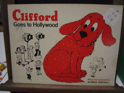 Clifford Goes To Hollywood - by Norman Bridwell