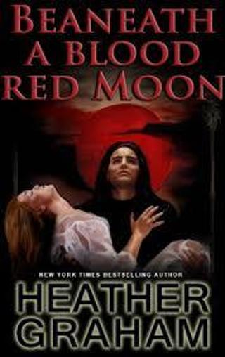 Beneath A Blood Red Moon (Alliance Vampires)  by Heather Graham (PB/LN) #LLP5bm