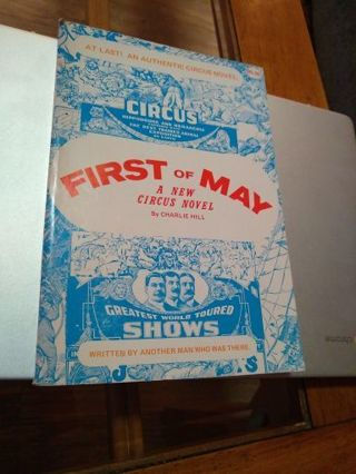 First of May a new circus novel first edition by Charlie Hill