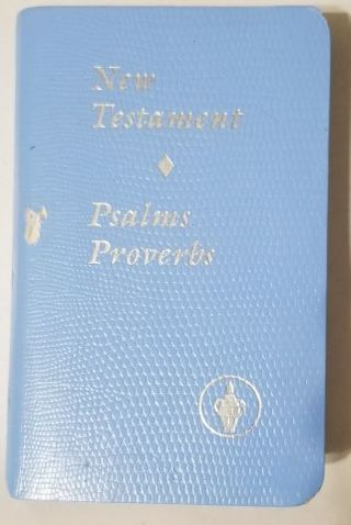 Small New Testament of Psalms & Proverbs
