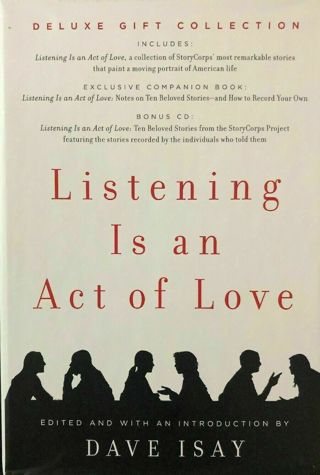 Listening Is An Act Of Love Deluxe Gift Collection