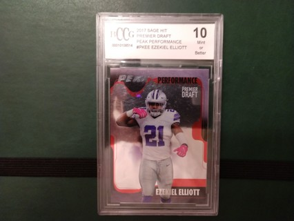 2017 SAGE HIT EZEKIEL ELLIOTT PREMIER DRAFT PEAK PERFORMANCE #PKEE BECKETT GRADED 10 DALLAS COWBOYS