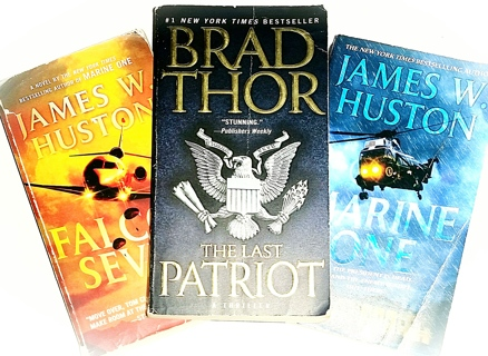 (3 Books!) Falcon Seven-James W. Huston, Marine One-James W. Huston, The Last Patriot-Brad Thor