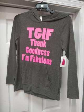 NwT! B & B Boutique Ladies Pullover w/Hoodie ---Says: TGIF Thanks Goodness I'm Fabulous Size M