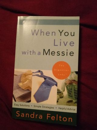 New Book When You Live with a Messie