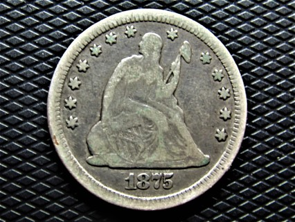 "★★ ""VG"" 1875 SEATED LIBERTY QUARTER ★★ **90% SILVER**"