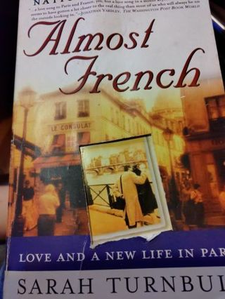 Almost French Love And A New Life In Paris