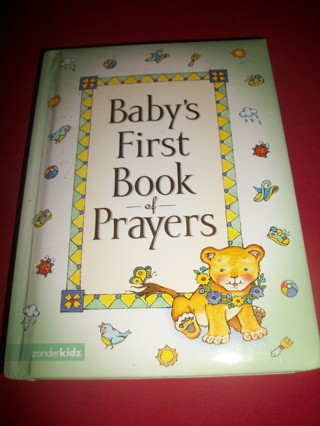 """""""Baby's First Book of Prayers"""""""