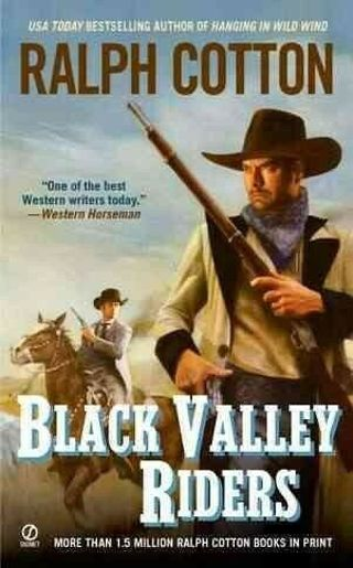 ☆ Black Valley Riders by Ralph Cotton- Paperback
