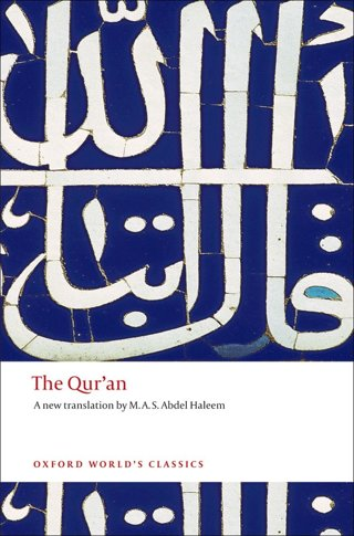 The Qur'an (Oxford World's Classics) (Paperback) FREE SHIPPING