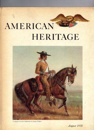 Vintage American Heritage Hard Covered Book: August 1958