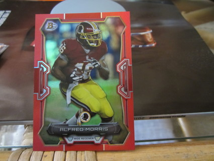"***2015 BOWMAN "" RED "" INSERT FOOTBALL CARD***ALFRED MORRIS***WASH. REDSKINS***05/25***"