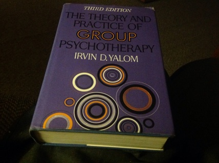 THE THEORY OF GROUP PHYCHOTHERAPY by IVAN D. YALOM