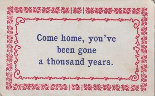 Vintage Used Postcard: Pre Linen: Come Home