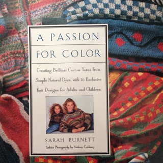 A passion For Color. Hardcover Knitting book
