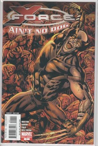 X-Force: Aint No Dog #1 *GIN BONUS* MATURE AUDIENCES