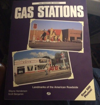 Gas Stations, Landmarks of the American Roadside...