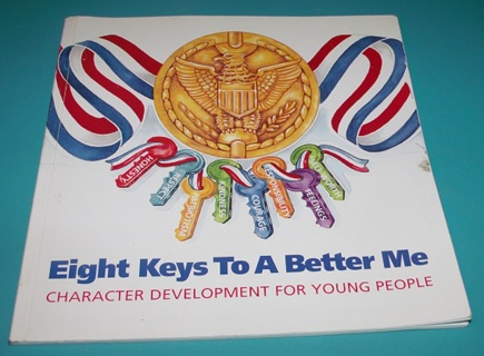 EIGHT KEYS TO A BETTER ME Character Development for Young People Book