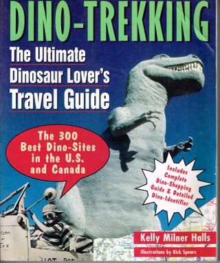Dino-Trekking: The Ultimate Dinosaur Lover's Travel Guide