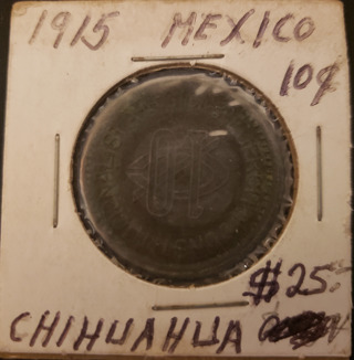 Antique Vintage Rare Collectible 1915 Chihuahua Mexican 10 Cent Pesos Coin