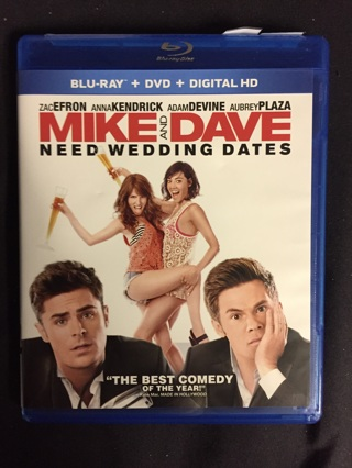 MIKE AND DAVE NEED WEDDING DATES BLU-RAY AND DVD
