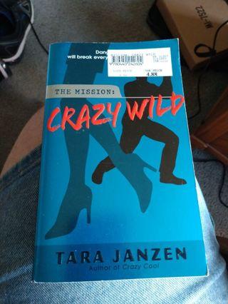 Crazy Wild by Tara Janzen (paperback)