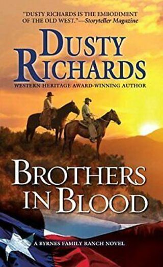 ☆BROTHERS IN BLOOD (Bryans Family) by Dusty Richards PB