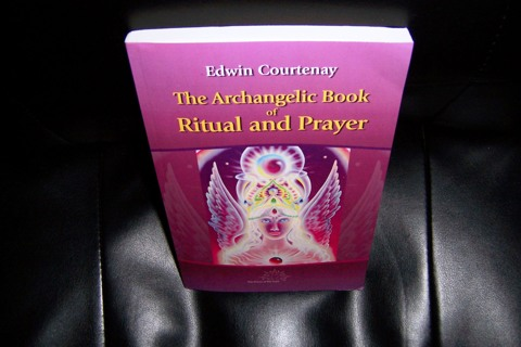 The Archangelic Book of Ritual and Prayer