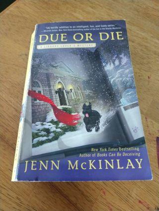 Due Or Die by Jenn McKinlay (paperback)