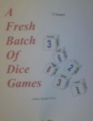 A Fresh Batch Of Dice Games