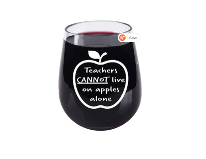 TEACHER APPRECIATION GIFT! Can't Live On Apples Alone - Stemless Wine Glass